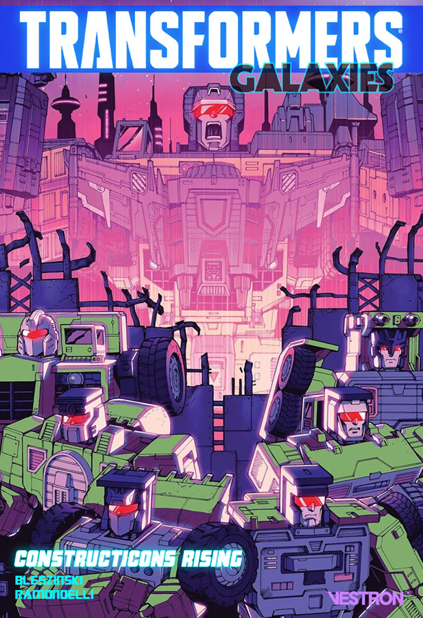 BD/Comic Transformers en Français: Editions Héritage, Sagédition, Semic, Fusion Comics, Panini Comics, Vestron et Kurokawa - Page 3 Tf-galaxies-1-cvr-sml